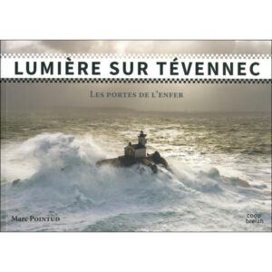 Commandez le Livre lumière sur Tévennec