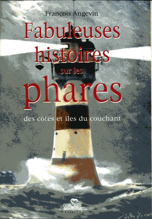 Livre Fabuleuses histoires sur les phares